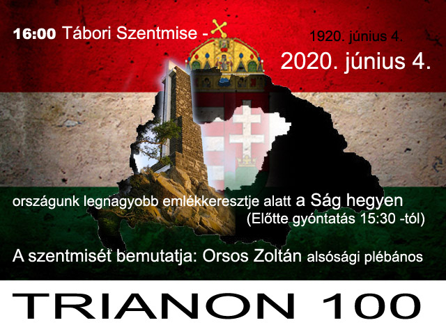 TRIANON 100 – Tábori szentmise a Ság hegyen